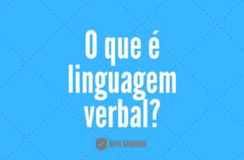 O que é linguagem verbal?