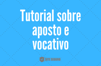 Tutorial sobre aposto e vocativo