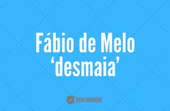 Fábio de Melo 'desmaia' ao vivo e vídeo é exposto