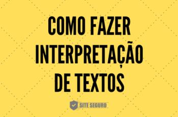 13 dicas de interpretação de texto para concursos públicos