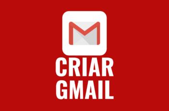 Como criar uma conta no Gmail [Passo a passo]
